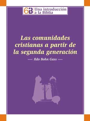 Las comunidades cristianas a partir de la segunda generación