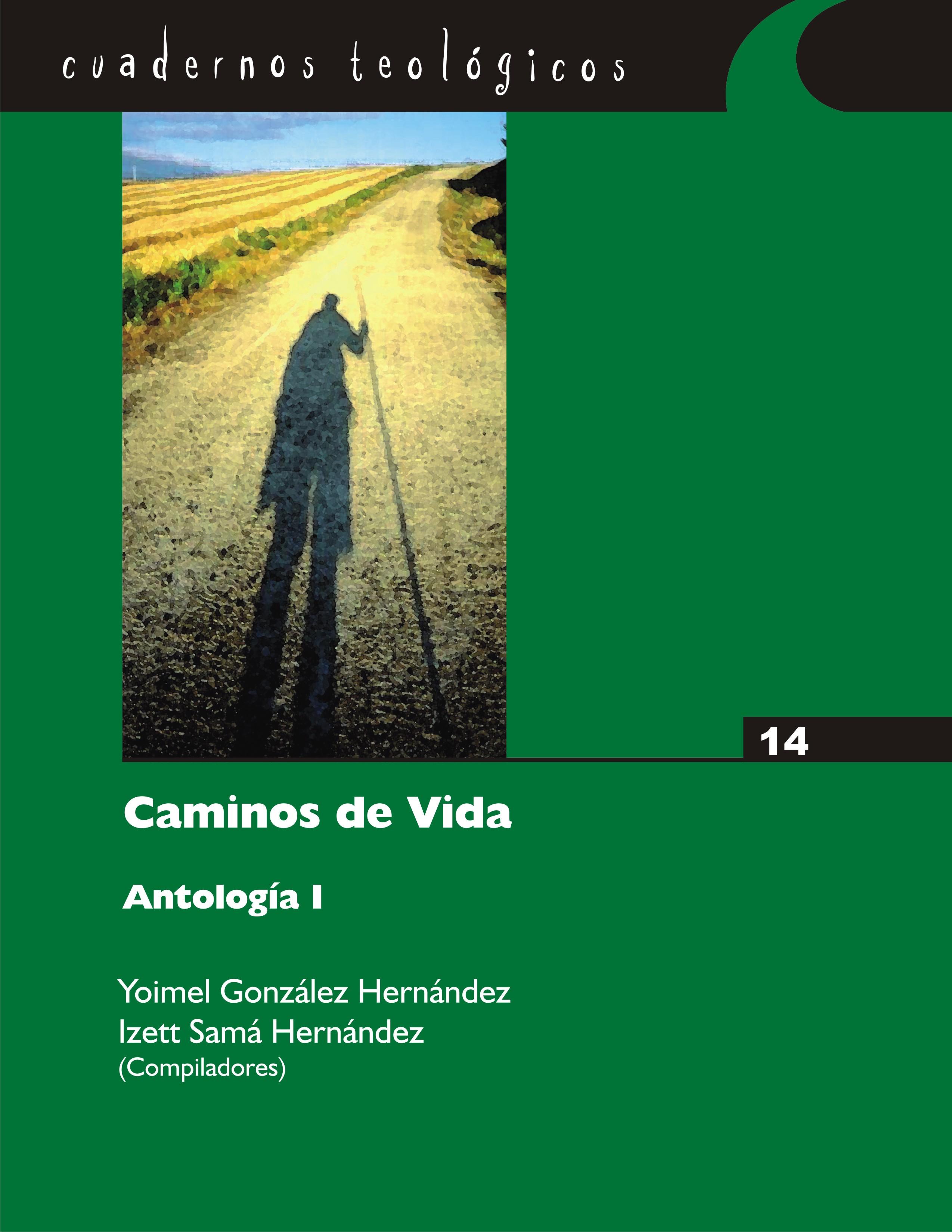 Antología Caminos de Vida I