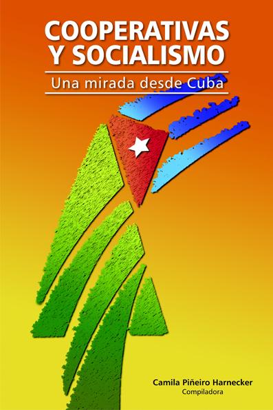 Cooperativas y socialismo: Una mirada desde Cuba