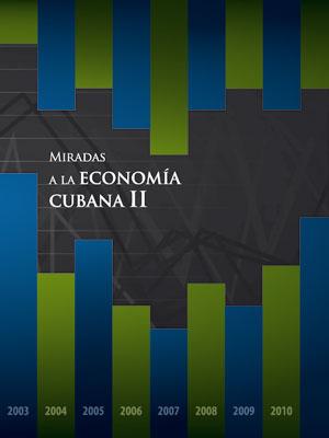 Miradas a la Economía cubana